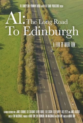 A1: The Long Road to Edinburgh Poster
