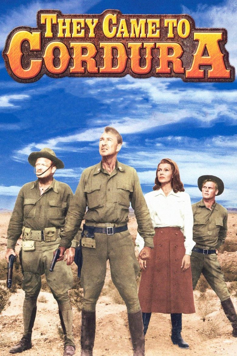 They Came to Cordura Poster