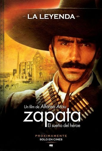 Zapata: The dream of a hero Poster