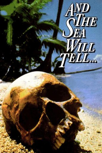 And the Sea Will Tell Poster