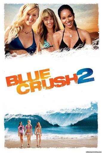 Blue Crush 2 Poster