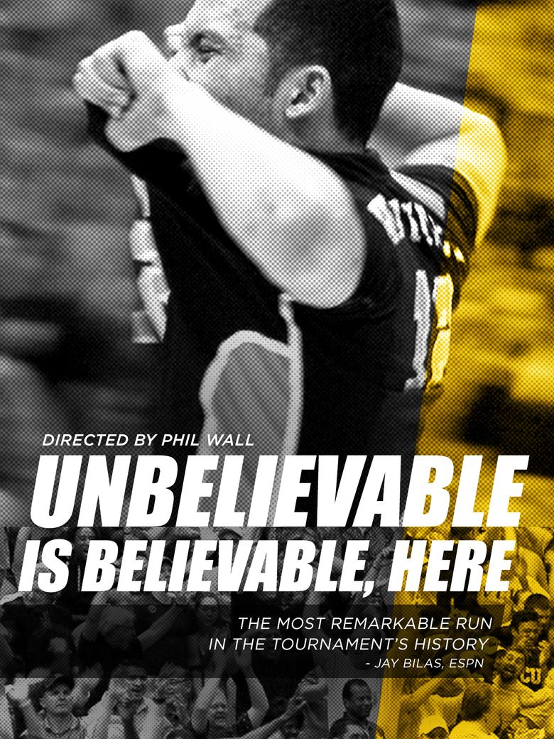 Unbelievable is Believable Here Poster