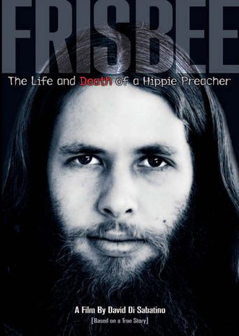Frisbee: The Life and Death of a Hippie Preacher Poster
