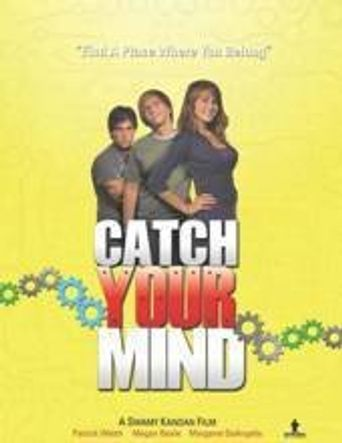 Catch Your Mind Poster