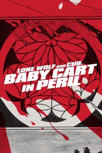 Watch Lone Wolf and Cub: Baby Cart in Peril