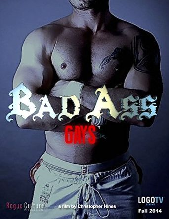 Bad Ass Gays Poster