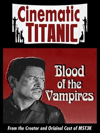 Cinematic Titanic: Blood of the Vampires Poster