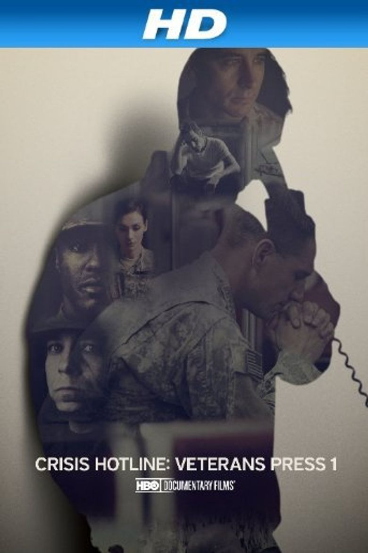 Crisis Hotline: Veterans Press 1 Poster