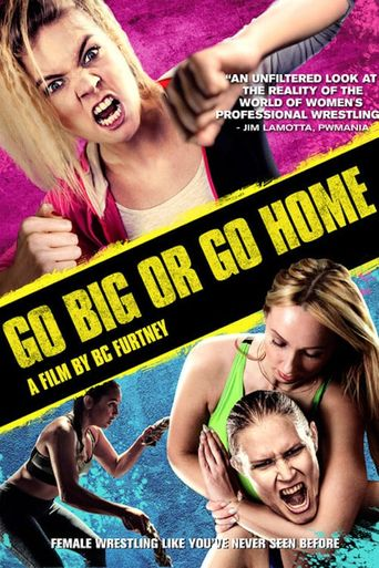 Go Big Or Go Home Poster