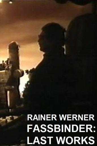 Rainer Werner Fassbinder - Last Works Poster