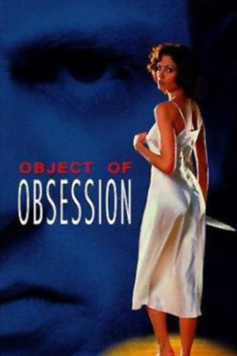 Object Of Obsession Poster
