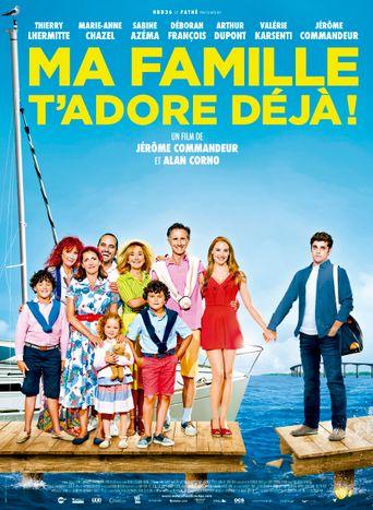 Ma famille t'adore déjà ! Poster