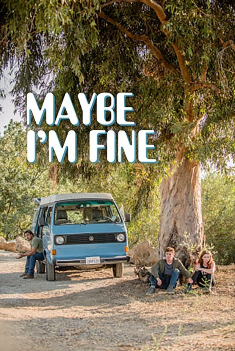 Maybe I'm Fine Poster