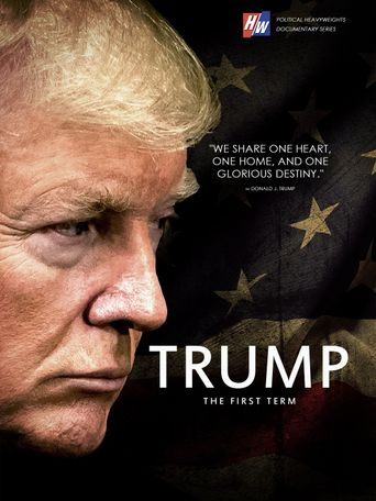 Trump: The First Term Poster