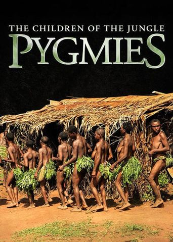 Pygmies: The Children of the Jungle Poster