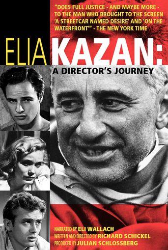 Elia Kazan: A Director's Journey Poster