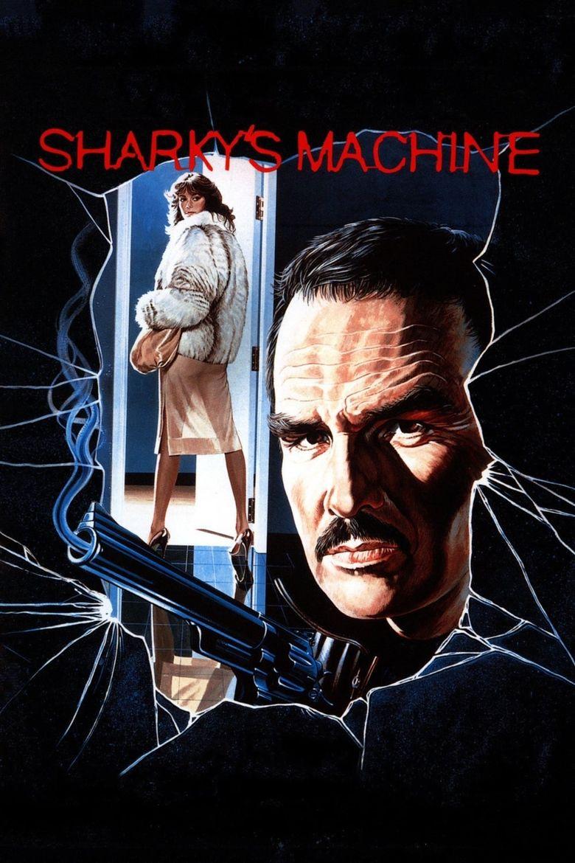 Sharky's Machine Poster