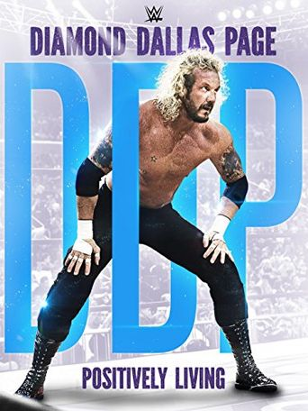 WWE: Diamond Dallas Page, Positively Living Poster