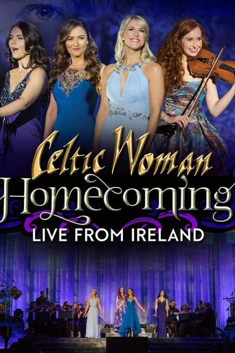 Celtic Woman: Homecoming - Live From Ireland Poster