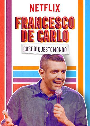 Francesco De Carlo: Cose di Questo Mondo Poster