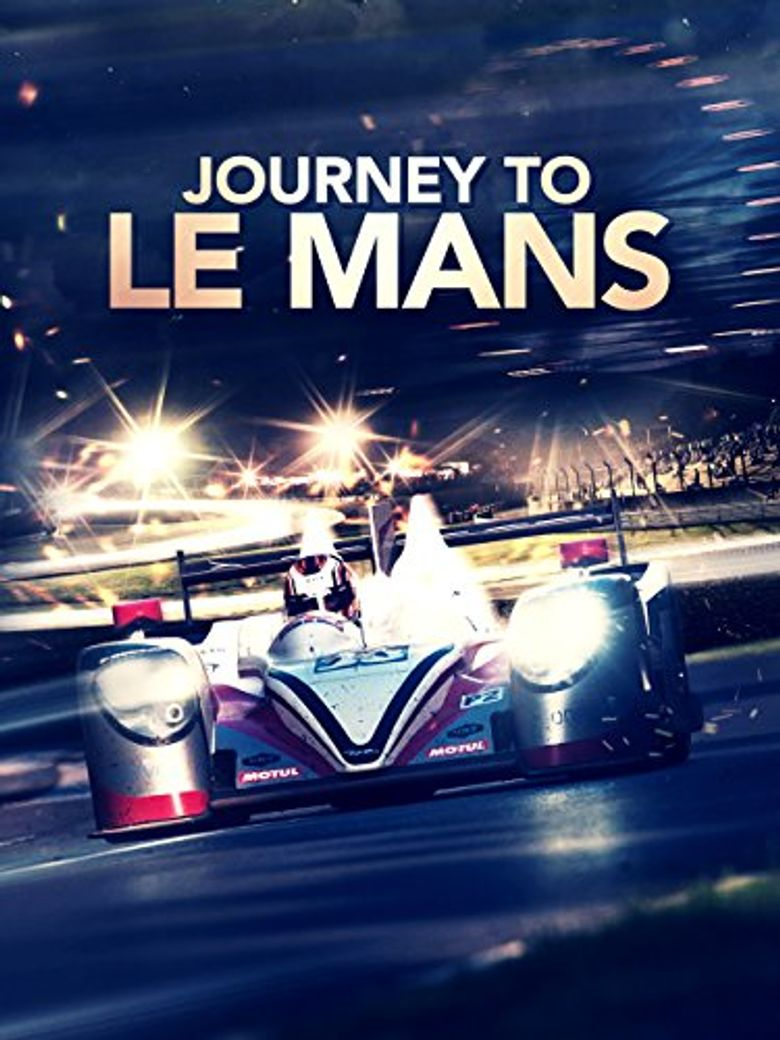 Journey to Le Mans Poster