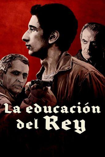 La educación del Rey Poster