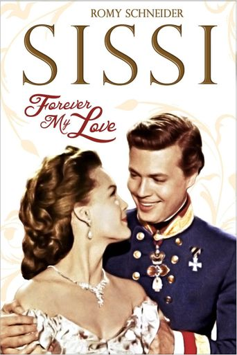 Sissi - Forever My Love Poster