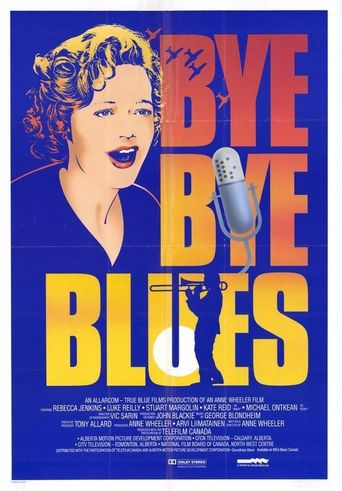 Bye Bye Blues Poster