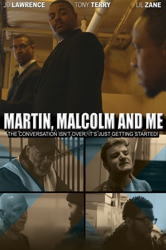 JD Lawrence's Martin, Malcolm & Me Poster