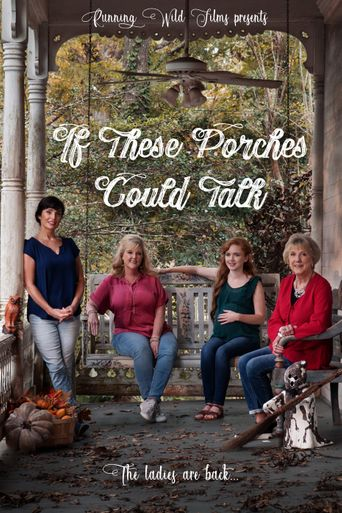 If These Porches Could Talk Poster