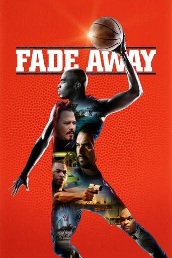 Fade Away Poster