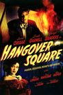 Watch Hangover Square