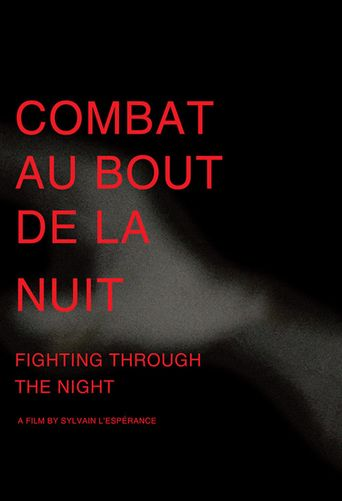 Fighting Through the Night Poster