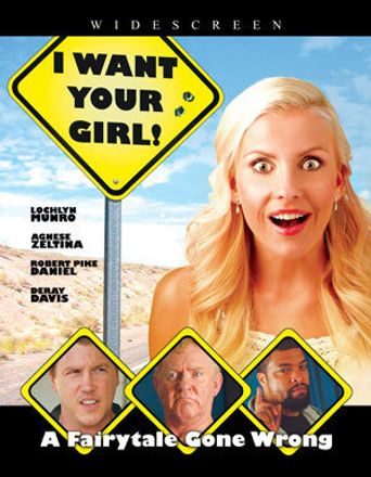 I Want Your Girl Poster