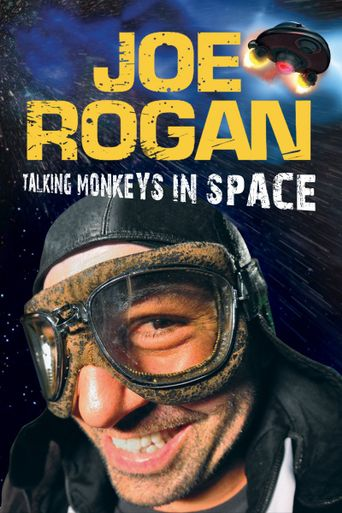 Joe Rogan: Talking Monkeys in Space Poster