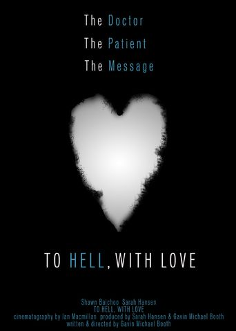 To Hell, with Love Poster