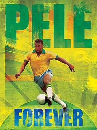 Pele Forever Poster