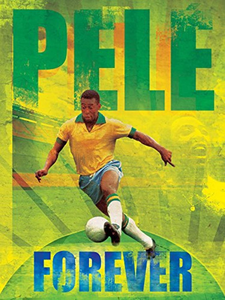Watch Pele Forever