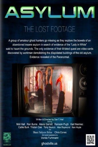Watch Asylum: the Lost Footage