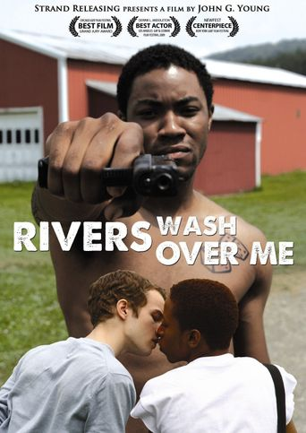 Rivers Wash Over Me Poster