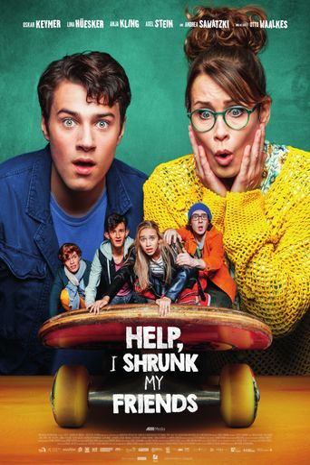 Help, I Shrunk My Friends Poster