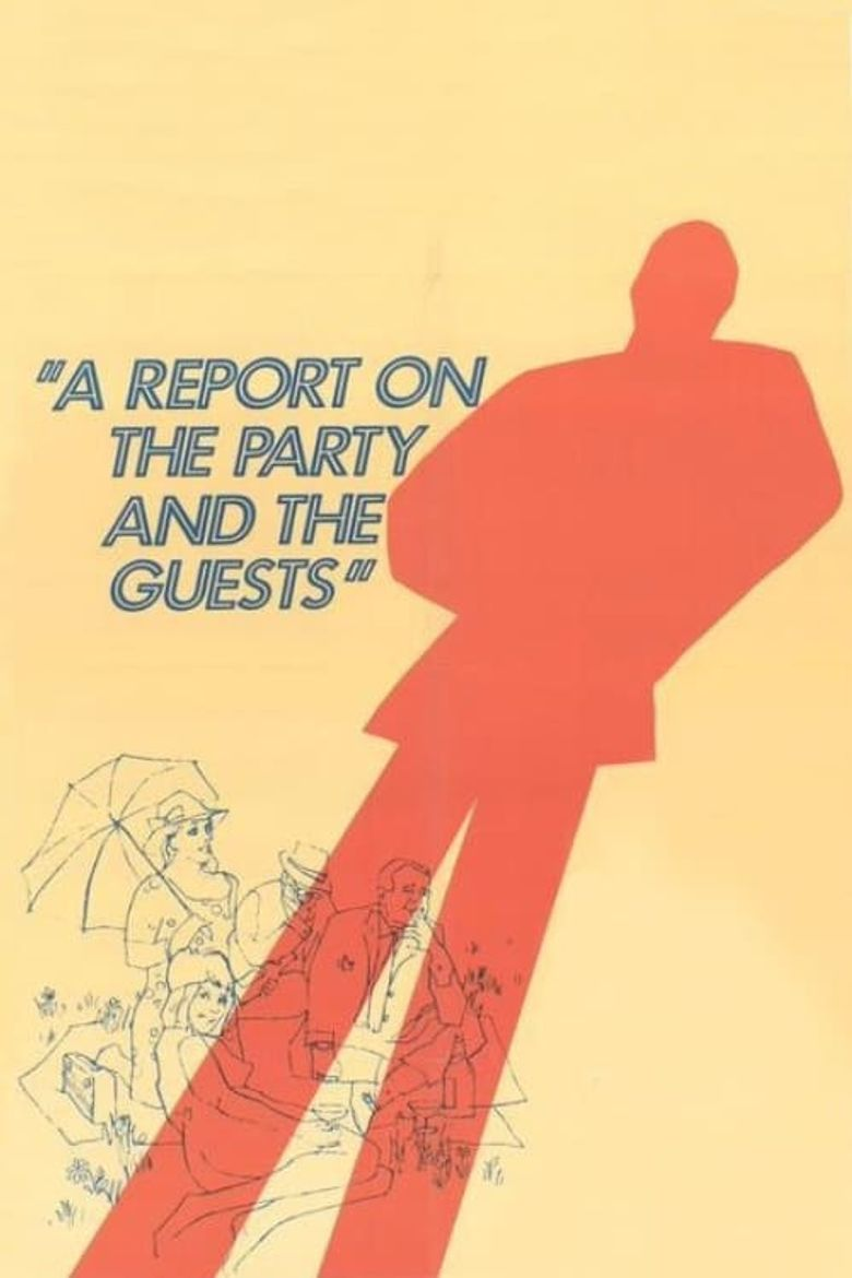 A Report on the Party and the Guests Poster