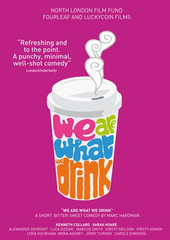 We Are What We Drink Poster