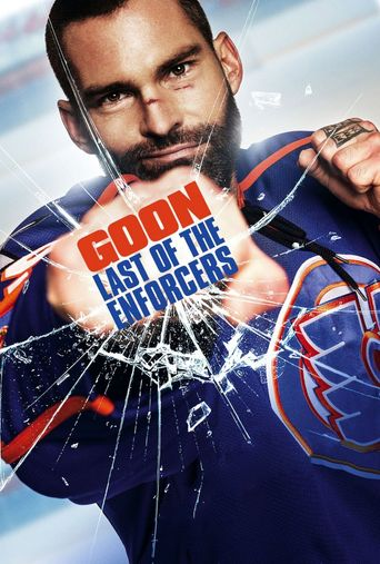 Watch Goon: Last of the Enforcers