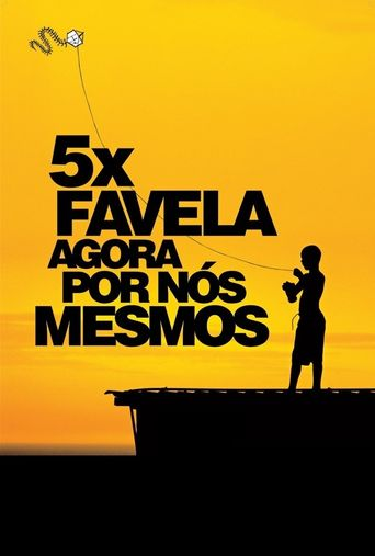 5x Favela, Now by Ourselves Poster
