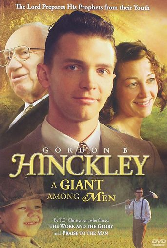 Gordon B. Hinckley: A Giant Among Men Poster