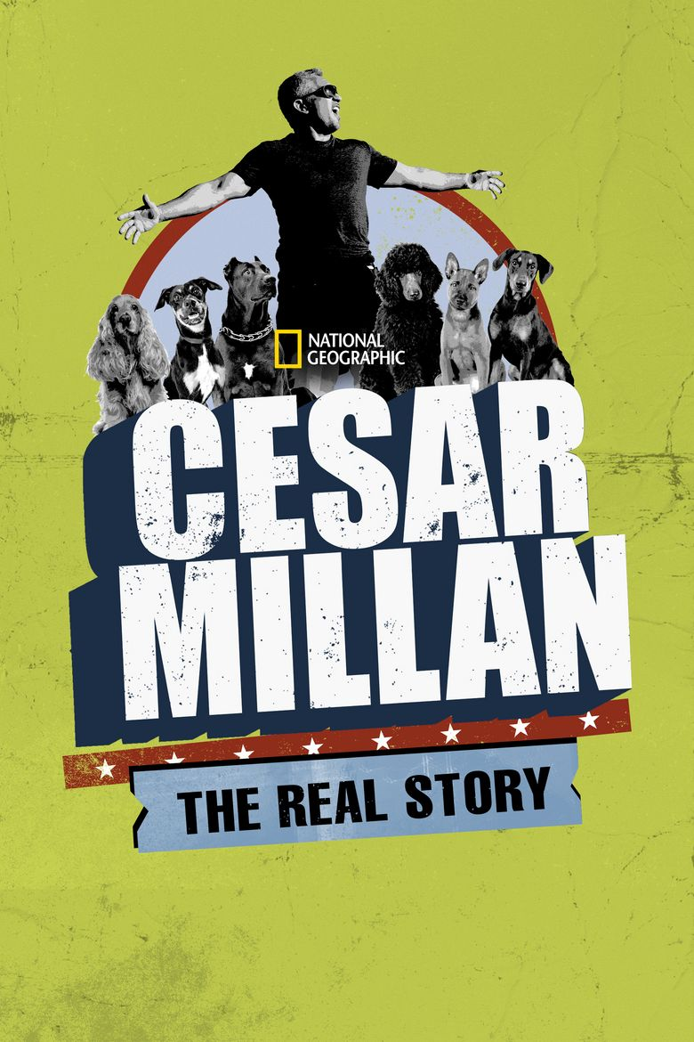 Cesar Millan: The Real Story Poster