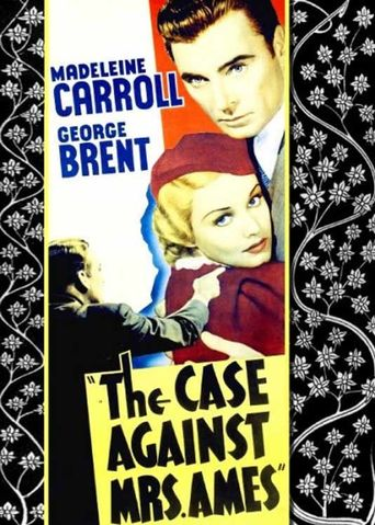 The Case Against Mrs. Ames Poster