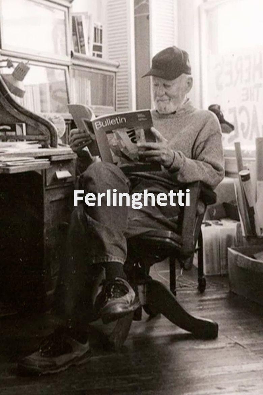 Ferlinghetti: A Rebirth of Wonder Poster