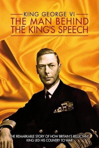 King George VI: The Man Behind the King's Speech Poster